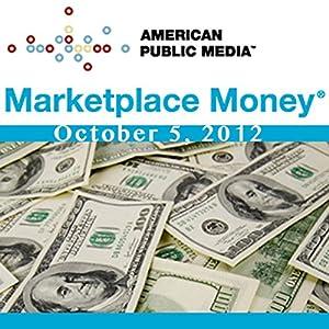 Marketplace Money, October 05, 2012