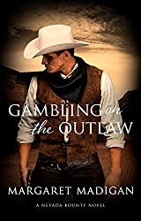 Gambling on the Outlaw (Nevada Bounty Book 1)