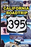 California Roadtrip 395, James Wise, 1440494185