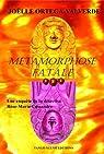 Métamorphose fatale : Une enquête de la détective Rose-Marie Cassandre par Ortega-Valverde