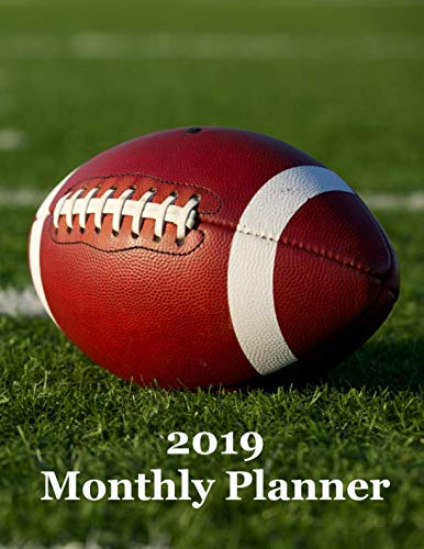 2019 Monthly Planner: Football on Football Field Cover - Includes Major U.S. Holidays and Sporting Events