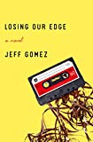 Losing Our Edge: A Novel