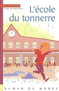 vignette de 'L'école du tonnerre (Sylvie Deshors)'