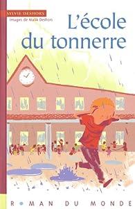 L'école du tonnerre par Sylvie Deshors