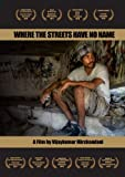 Where The Streets Have No Name by Kelvin Bruppacher, Cain Sturdy, Trinity Wardle, Jason Marc Wardle, Ben King, Ricky, Lisa Dr. Harald Falge