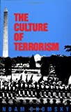 The Culture of Terrorism, Noam Chomsky, 0896083349