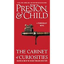 The Cabinet of Curiosities: A Novel (Pendergast Series Book 3)