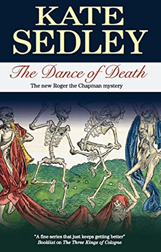 Dance of Death (Roger the Chapman Mysteries Book 18)