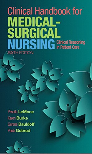 Clinical Handbook for Medical-Surgical Nursing: Clinical Reasoning in Patient Care (6th Edition)