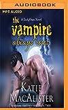 The Vampire Always Rises (Dark Ones)