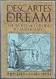 Descartes' Dream, Philip J. Davis and Reuben Hersh, 0151252602