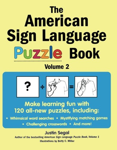 The American Sign Language Puzzle Book Volume 2 by Harris Communications
