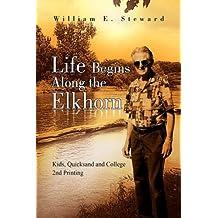 Life Begins Along the Elkhorn