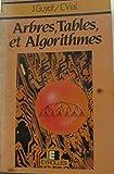 Arbres, tables et algorithmes