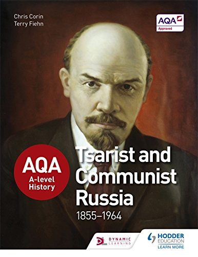 Download Aqa A-Level History: Tsarist and Communist Russia 1855-1964 pdf