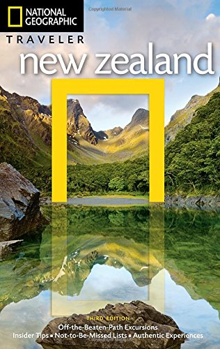 National Geographic Traveler: New Zealand, 3rd - Australia In Locations