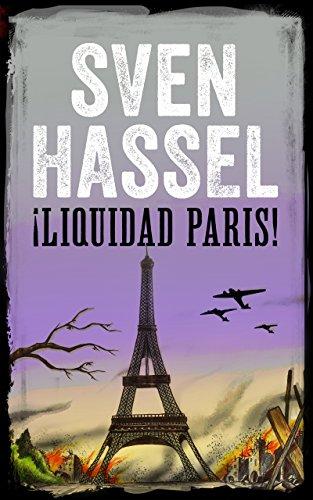 Descargar Libro Liquidad Paris: Edición Española Sven Hassel