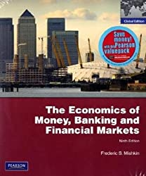 The Economics of Money, Banking, and Financial Markets: Plus MyEconlab 1-Semester Student Access Kit