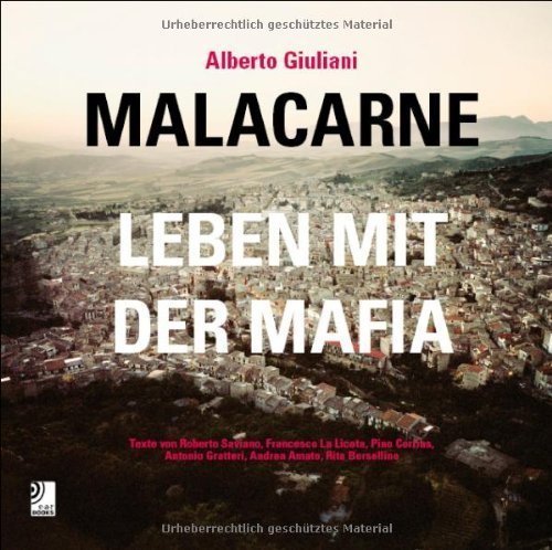 Malacarne: Married to the Mob - Inside the Mafia by Roberto Saviano (2010-05-06)