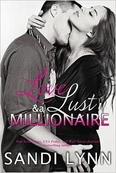 Book Love, Lust & A Millionaire