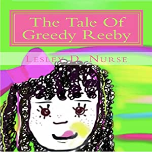 The Tale of Greedy Reeby Audiobook