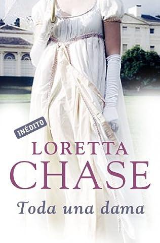 Toda una dama (Hermanos Carsington 4) (Spanish Edition) (Loretta Chase Spanish Edition)