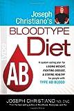 Joseph Christiano's Bloodtype AB Diet, Joseph Christiano, 1599799820