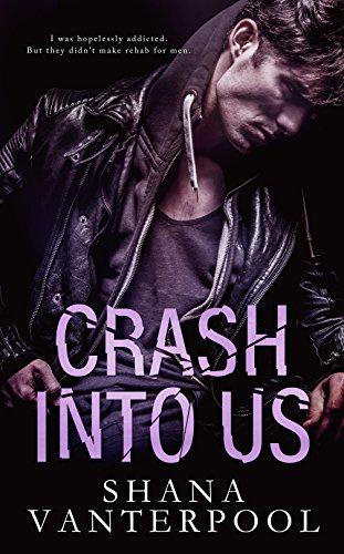 Crash Into Us by Shana Vanterpool