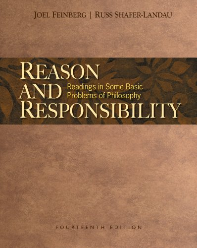 Bundle: Reason and Responsibility: Readings in Some Basic Problems of Philosophy, 14th + Resource Center Printed Access