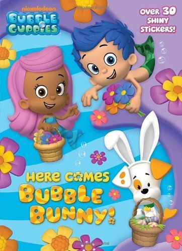 Here Comes Bubble Bunny! (Bubble Guppies) (Hologramatic Sticker Book) by Golden Books (2014-01-07)