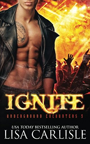Download Ignite: (a paranormal shifter / rock star romance) (Underground Encounters) pdf epub