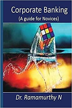 Libros Gratis Descargar Corporate Banking: A Guide Book For Novice Gratis PDF