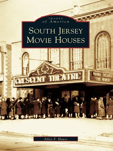 Camden Glass (South Jersey Movie Houses (Images of America))