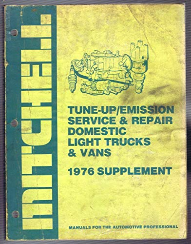 Mitchell Tune-up/Emission Service & Repair (For Domestic Light Trucks & Vans 1976 Supplement)