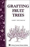 img - for Grafting Fruit Trees: Storey's Country Wisdom Bulletin A-35 (Storey Country Wisdom Bulletin) book / textbook / text book