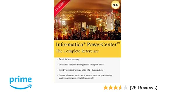 Amazon Com Informatica Powercenter The Complete Reference The