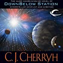 Downbelow Station Audiobook by C. J. Cherryh Narrated by Brian Troxell