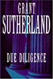 img - for Due Diligence by Grant Sutherland (1997-09-11) book / textbook / text book