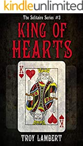 The King of Hearts: The Solitaire Series #3