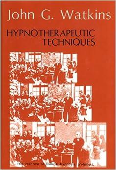 Descargar Libros Para Ebook Gratis Practice Of Clinical Hypnosis: Hypnotherapeutic Techniques V. 1 Kindle Lee Epub