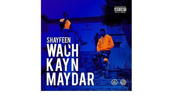 WACH KAYN MUSIC MAYDAR TÉLÉCHARGER