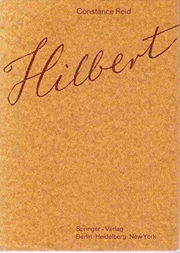 Hilbert: With an Appreciation of Hilbert's Mathematical Work