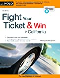 Fight Your Ticket and Win in California, David W. Brown, 1413318940