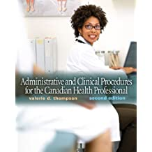 Administrative and Clinical Procedures for the Canadian Health Professional (2nd Edition)