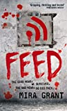 """Feed (Newsflesh, Book 1)"" av Mira Grant"