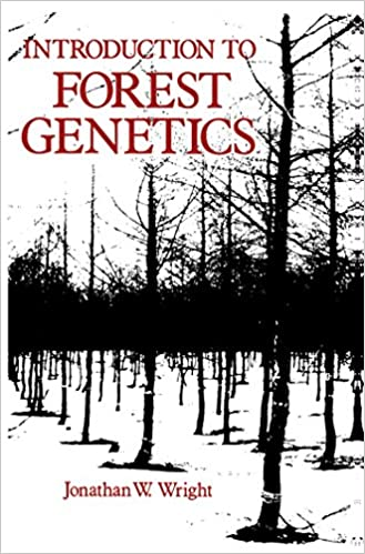 Introduction to Forest Genetics, Jonathan Wright - Amazon com