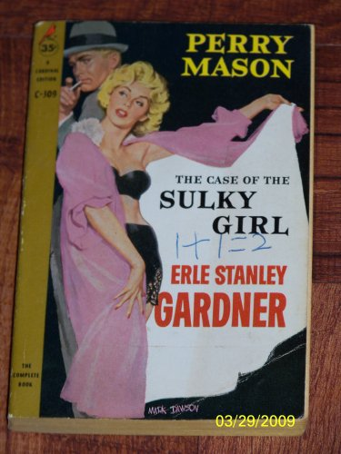 Perry Mason: The Case of the Sulky Girl (A Cardinal Edition)