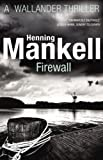 Front cover for the book Firewall by Henning Mankell