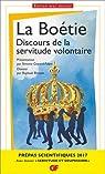 Discours de la servitude volontaire - Prépas scientifiques 2016-2017 par La Boétie