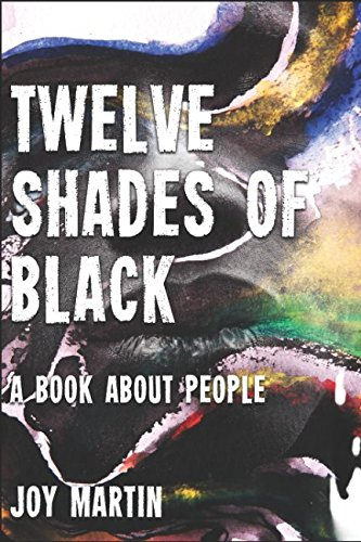 Download Twelve Shades of Black: 12 essays on the black experience during apartheid pdf